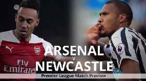 Arsenal v Newcastle: Premier League match preview [Video]