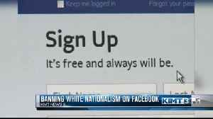 Facebook banning white nationalists [Video]