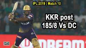IPL 2019 | Match 10 | Russell fireworks power KKR to 185/8 against DC [Video]