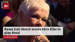 Dame Judi Dench Tells Us Who She Thinks Should Be 007 [Video]