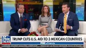 Fox And Friends Pundits Discuss President Trumps Border Policies [Video]