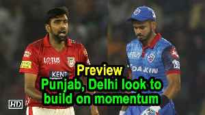 IPL 2019 | Match 13 | Preview | Punjab, Delhi look to build on momentum [Video]