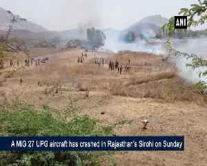 MiG 27 UPG aircraft crashes during routine mission in Rajasthans Sirohi [Video]