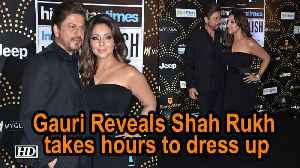 Not Gauri, but Shah Rukh takes hours to dress up [Video]