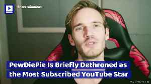 PewDiePie Is Briefly Dethroned as the Most Subscribed YouTube Star [Video]