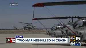 2 pilots killed in Marine helicopter crash in Yuma [Video]