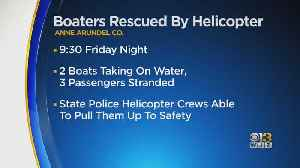 State Police Helicopter Rescues Three Boaters In Anne Arundel County [Video]