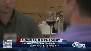 Alcohol abuse in Pima County [Video]