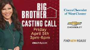 Big Brother Holding Casting Call In West Chester [Video]