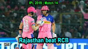 IPL 2019 | Match 14 |  Rajasthan Royals defeat RCB by 7 wickets [Video]
