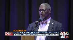Mayor Sly James makes final push for pre-K tax proposal [Video]
