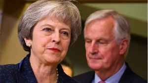 EU Says Disorderly Exit On Horizon As May Attempts A 4th Vote On Her Brexit Deal [Video]