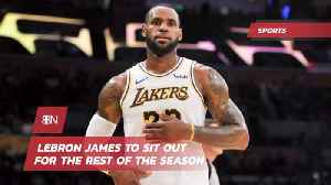 Lebron James Is Out For The Rest Of The Season [Video]