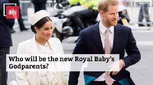 Godparent Watch Is On For The New Royal Babies [Video]