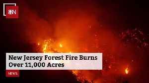 Thousands of Acres Are Burning In New Jersey [Video]