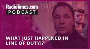 What just happened in Line of Duty!? [Video]