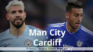 Premier League match preview: Man City v Cardiff [Video]