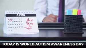 Autism Awareness Day And World Autism Month [Video]
