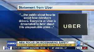 Rideshare safety after death of student who got into car she thought was Uber [Video]