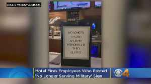 Hotel Fires Employees Who Posted 'No Longer Serving Military' Sign [Video]