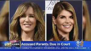 Lori Loughlin, Felicity Huffman In Court Wednesday For Admissions Scandal Case [Video]