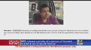 Police ID Person Of Interest In South Boston Hit And Run [Video]