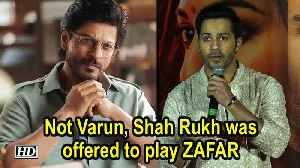 Not Varun, Shah Rukh was offered to play ZAFAR in KALANK [Video]