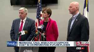 Governors from Nebraska, Iowa and Missouri want in on measures to prevent floods [Video]