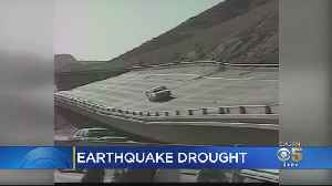 California Is Experiencing A 100-Year Earthquake Drought [Video]