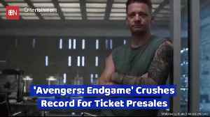 News video: Avengers: Endgame Ticket Pre-Sales Blow Out All Records