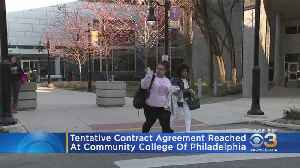 Tentative Contract Agreement Reached At Community College Of Philadelphia [Video]