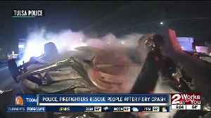 Tulsa police, firefighters rescue people after fiery crash [Video]