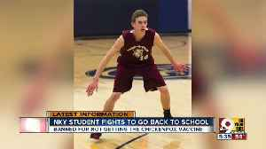 Unvaccinated Northern Kentucky student fights to go back to school [Video]
