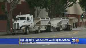 Sisters Hit By Big Rig While Walking To School; 1 Dead [Video]