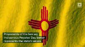New Mexico Replaces Columbus Day With Indigenous Peoples' Day [Video]