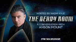 The Ready Room: Episode 11 - Anson Mount [Video]