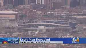Denver Unveils Plan For Mile High Stadium District [Video]