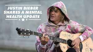 #HealthyMind: Justin Bieber's road to recovery [Video]