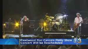 Fleetwood Mac Cancels Philadelphia Show [Video]
