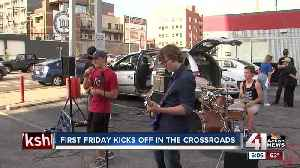 First Friday kicks off in the Crossroads [Video]