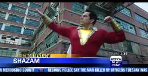 Action News Now Movie Review: Shazam! [Video]