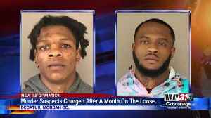 Murder Suspects Charged After A Month On The Loose [Video]