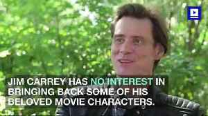 Jim Carrey Doesn't Want to Resurrect Old Movie Roles [Video]