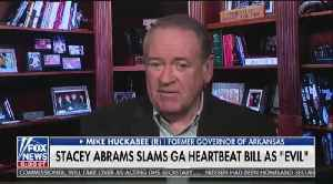 Mike Huckabee responds to Stacey Abrams' claims about 'evil' Georgia heartbeat bill [Video]