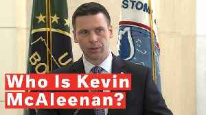 News video: Who Is Kevin McAleenan, New Homeland Security Secretary Replacing Kirstjen Nielsen?