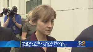 Actress Allison Mack Pleads Guilty Ahead Of Sex Cult Trial [Video]