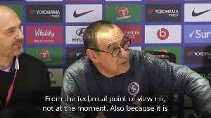 Maurizio Sarri: I hope Hazard stays [Video]