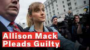 Smallville Actress Allison Mack Pleads Guilty To Sex Cult Case [Video]