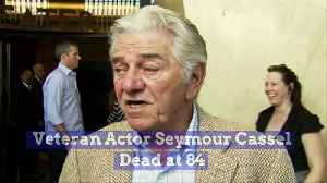 Veteran Actor Seymour Cassel Dead at 84 [Video]