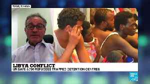 Libya conflict: 6700 refugees trapped in detention centres [Video]